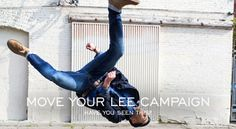 """""""Have you seen this? Move Your LEE Campaign Video""""  http://www.denimfuture.com/read-journal/have-you-seen-this-move-your-lee-campaign"""