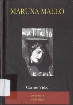 Maruxa Mallo / Carme Vidal Vigo : A Nosa Terra, D.L. 1999
