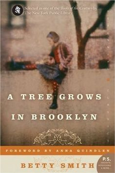 A Tree Grows in Brooklyn - a classic