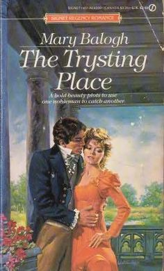Mary Balogh - The Trysting Place / #awordfromJoJo #HistoricalRomance #MaryBalogh