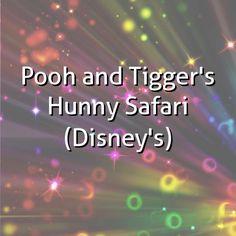 """""""Pooh and Tigger's Hunny Safari (Disney's)"""""""