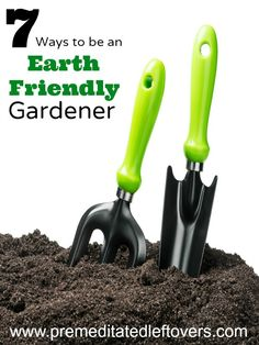 7 Ways to be an Earth Friendly Gardener