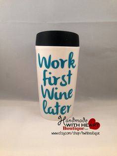 Ceramic Coffee Mug With Silicone Lid - Work First Wine Later - Funny Mug - Humorous Unique Gift - Travel Mug - Coworker gift  A humorous and
