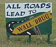 On the way to Montana i was so confused why these signs were on the side of the road in the middle of no where. lol boy was it a treat to find out! Wall Drug, Mountain States, New Adventures, South Dakota, Vintage Signs, Wonders Of The World, Puppy Love, Places Ive Been, Travel Inspiration