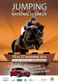 Jumping National de Dreux Du 10 au 27 Novembre 2016 au Parc des Expositions Entrée gratuite Plus d'infos sur notre site : http://www.dreux.com/agenda/jumping-national-de-dreux