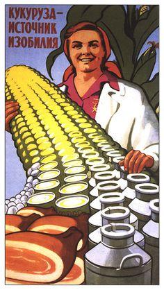 Pannocchie che diventano carne e latte! Che giusti. #Soviet #propaganda