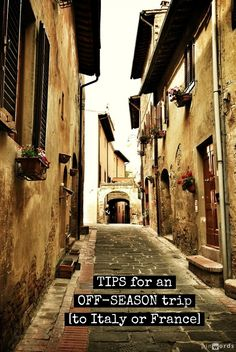 Tips for an off-season trip [to Italy or France] http://mymelange.net/mymelange/2011/11/off-season-travel-tips.html #traveltips