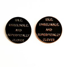 Idle Unreliable and Superficially Clever Lapel by TheSilverSpider