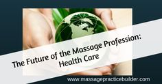 http://massagepracticebuilder.com/wp-content/uploads/2015/06/The-Future-of-the-Massage-Profession-is1.png