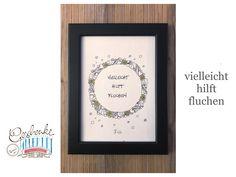Tunella's Geschenkeallerlei präsentiert: Faser- und Gelstift auf Papier - Doodelei - vielleicht hilft fluchen #TunellasGeschenkeallerlei #Doodelei #Faserstift #Gelstift #handgemacht #Geschenk #Weisheit #Sprüche Etsy Seller, Unique Jewelry, Creative, Handmade Gifts, Frame, Decor, Paper, Goodies, First Aid