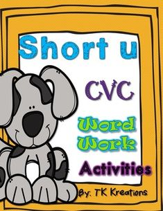 This packet contains all you need for CVC short u. This packet contains 75 pages of activities including:Word/Picture…
