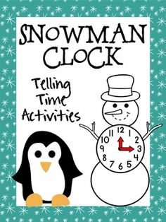 Snowman Clock - Telling Time Activities