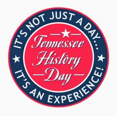 Library & Archives News: The Tennessee State Library and Archives Blog: Students Set to Compete in Tennessee History Day Saturday