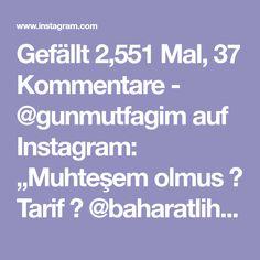 """Gefällt 2,551 Mal, 37 Kommentare - @gunmutfagim auf Instagram: """"Muhteşem olmus ❤ Tarif 👉 @baharatlihamarat -  Şiddetle tavsiye ettiğim bir tatlı eşim bunun hastası…"""" Malta, Instagram, Food And Drinks, Malt Beer"""