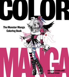 Color Your Own Manga Characters - The Best Adult Coloring Books