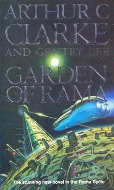 Publication: The Garden of Rama Authors: Arthur C. Clarke , Gentry Lee Year: 1992-00-00 ISBN: 1-85723-020-5 [978-1-85723-020-8] Publisher: Orbit Cover: Chris Moore