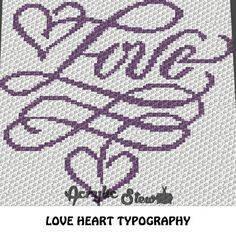 Love Heart Typography C2C crochet blanket pattern; graphgan; afghan; graphgan pattern, cross stitch; pdf download; instant download