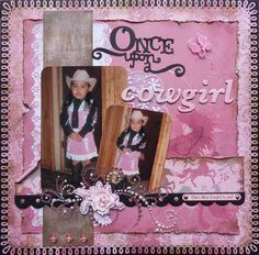 Once Upon A Cowgirl - Scrapbook.com