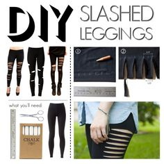 """DIY Slashed Leggings"" by polyvore-editorial ❤ liked on Polyvore"