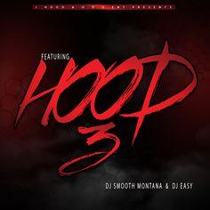 J Hood  Featuring Hood 3 (Hosted by DJ Smooth Montana & DJ Easy) Hip Hop Mixtapes, Montana, Dj, Smooth, Neon Signs, Easy, Flathead Lake Montana