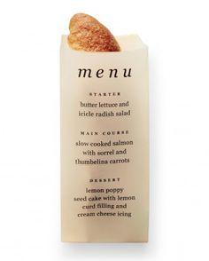 "See the ""Vellum Bread Sleeve Menu"" in our Good Things: Menus and Programs gallery"