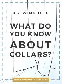 Collars - Sewing beginners, Learn All About Collars - The Creative Curator Sewing Tutorials, Sewing Kits, Sewing Basics, Sewing Tools, Sewing Projects For Beginners, Sewing Hacks, Sewing Patterns, Sewing Crafts, Pattern Drafting