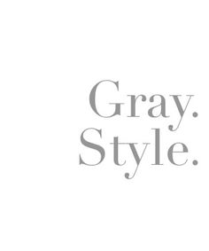 Grey Quotes, Color Quotes, Style Quotes, Purple And Black, Brown And Grey, Dark Grey, Knowledge And Wisdom, Gray Matters, Classic Style