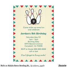 "Kid's or Adults Retro Bowling Birthday Party Card An illustration of a bowling ball striking a trio of pins. Add the birthday recipient's age on the ball. The text reads ""Come strike up some fun and celebrate"". These invites are great for an older kid's birthday party. The design also works well for adults. There is also space on the back if you need to provide other information such a map and directions. Fun birthday party invites - customize your invitations. #birthdayparty #invites"