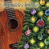cool INTERNATIONAL – Album – $8.99 –  An Ukulele Christmas