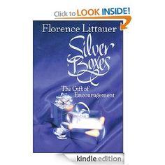 Amazon.com: Silver Boxes: The Encouragement Gift eBook: Florence Littauer: Books