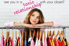 Do you have a toxic relationship with your closet? Tips from Wardrobe Oxygen on how to make smart style purchases for a wardrobe of clothing that loves you back.
