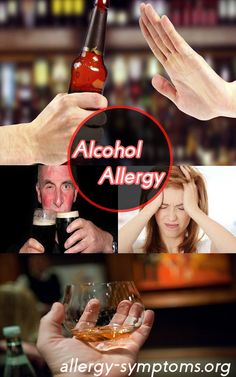 Alcohol Allergy Symptoms and Diagnosis #alcohol #alcoholallergy #liquor http://allergy-symptoms.org/alcohol-allergy/