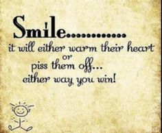 That's why we smile :)