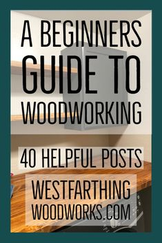 Half way through the series, here is the post for the woodworking for beginners book that you can read for free.
