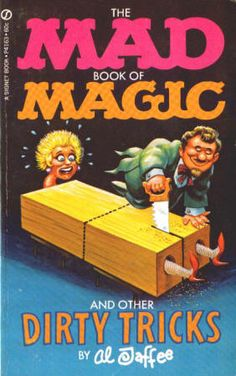 THE MAD BOOK OF MAGIC AND OTHER DIRTY TRICKS by Al Jaffee: VG, February 1970, First Printing, Signet Books P4163, $20