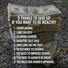 9 things to give up if you want to be wealthy! #Forex #Stocks #Traders #Binary #Trading #Money #Investing