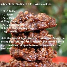 chocolate oatmeal no -bake cookies. These are the best! I make them all the time so here is the recipe! Köstliche Desserts, Delicious Desserts, Dessert Recipes, Yummy Food, Peanut Butter Oatmeal, Chocolate Oatmeal, Chocolate Cookies, Peanut Butter Delight Recipe, Melted Chocolate