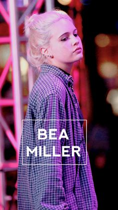 Bea Miller : wallpappers: Bea Miller lockscreens for Iphone Young Blood, Lesbian Pride, Song Artists, Gorgeous Body, Quotes By Famous People, Beautiful Songs, Millie Bobby Brown, Hollywood Celebrities, Soft Grunge