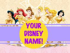 What Is Your Disney Princess Name?:
