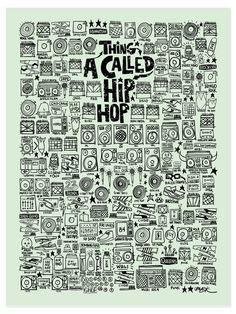 A Thing Called Hip Hop Print // Hollis Park