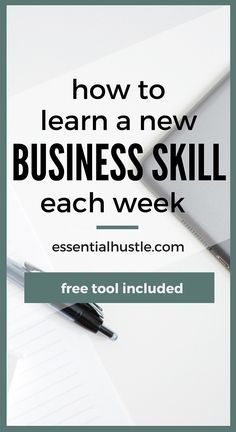 How to Learn a New Business Skill Each Week