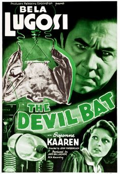 The Devil Bat is a 1940 black-and-white American horror film produced by Producers Releasing Corporation (PRC) and directed by Jean Yarborough. The film stars Bela Lugosi[4] along with Suzanne Kaaren, Guy Usher, Yolande Mallott and the comic team of Dave O'Brien and Donald Kerr as the protagonists. It was the first horror film from PRC