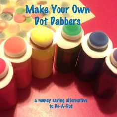 Teach Through Play: Easy and Inexpensive DIY Dot Dabbers