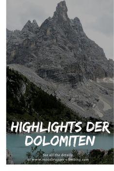 Meine Top Hotspots der Dolomiten! Was ihr nicht verpassen solltet! - Moosbrugger Climbing Roadtrip, Best Hotels, Italy Travel, Land Scape, Travel Guides, Climbing, Places To Go, Scenery, Hiking