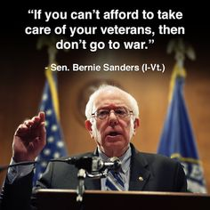 No one works harder for veterans, active military, the middle class and the poor than Bernie Sanders. I wish Bernie would run for president. He'd get my vote. Bernie Sanders For President, H & M Home, Lol, Political Views, Political Memes, Thats The Way, Social Issues, Social Work, In This World