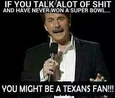 You might be a Texans fan