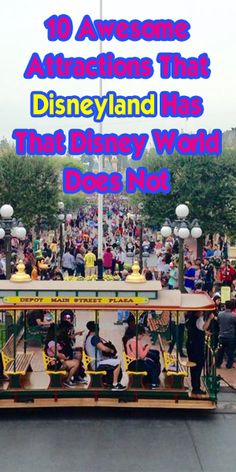 10 things to do at Disneyland that you cannot do at Disney World. Plus more!