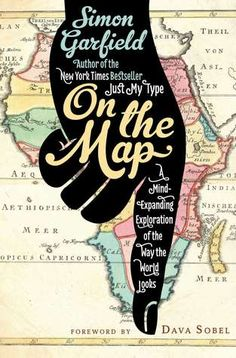 55 best cartography map books images on pinterest cartography on the map a mind expanding exploration of the way the world looks ala notable books for adults gumiabroncs Choice Image