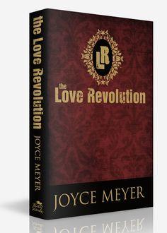 The Love Revolution , Joyce Meyer