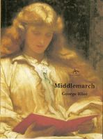 Middlemarch - George Elliot http://misteriolondres.blogspot.com.es/2009/05/middlemarch-george-elliot.html